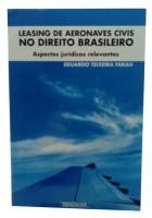 Leasing de Aeronaves Civis no Direito Brasileiro Aspectos Jurídicos Relevantes