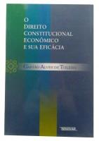 O Direito Constitucional Econômico e sua Eficácia