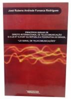 Princípios Gerais de Direito Internacional de Telecomunicação e a Lei nº 9.472/97 Da República Federativa do Brasil