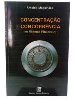 Concentração e Concorrência no Sistema Financeiro