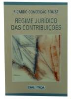 Regime Jurídico das Contribuições