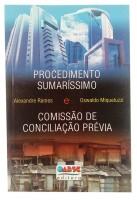 Procedimento Sumaríssimo e Comissão de Conciliação Previa