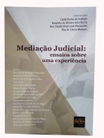 Mediação Judicial: Ensaios Sobre uma Experiência