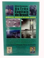 As Três Capitais do Brasil