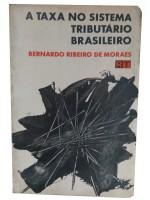 A TAXA NO SISTEMA TRIBUTÁRIO BRASILEIRO
