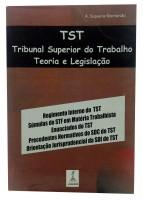 TST Tribunal Superior do Trabalho Teoria e Legislação
