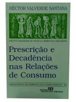 Prescrição e Decadência nas Relações de Consumo