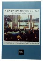 A Carta das Nações Unidas Uma Leitura Constitucional