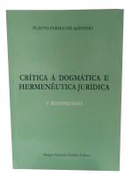 Crítica a Dogmática e Hermenêutica Jurídica