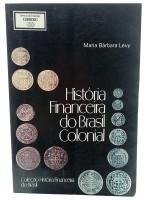 História Financeira do Brasil Colonial