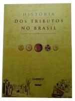 Historia dos Tributos no Brasil
