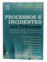Processos e Incidentes nos Tribunais