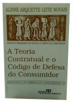 Teoria Contratual e o Código de defesa do Consumidor