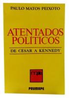 Atentados Políticos de César a Kennedy